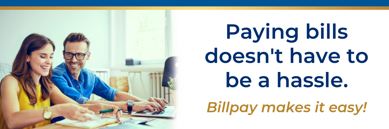 Paying bills doesn't have to be a hassle. Billpay makes it easy!