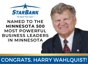Congrats, Harry Wahlquist! Named to the Minnesota 500 most powerful business leaders in Minnesota!