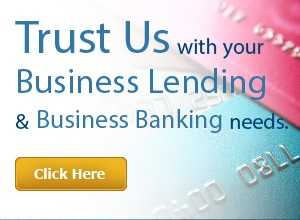 Trust us with your business lending and banking needs.